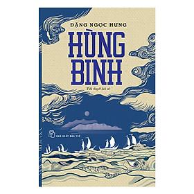 Hùng Binh (Tiểu Thuyết Lịch Sử)