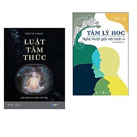 Combo 2 cuốn: Luật tâm thức( bìa mềm) + Tâm lý học- Nghệ thuật giải mã hành vi ( Bộ sách giúp bạn thấu hiểu hiểu về nhân sinh quan)