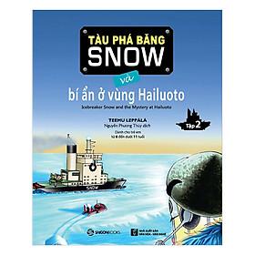 Hình đại diện sản phẩm Tàu Phá Băng Snow Và Bí Ẩn Ở Vùng Hailuoto