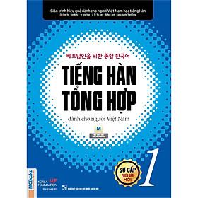 Giáo Trình Tiếng Hàn Tổng Hợp Dành Cho Người Việt Sơ Cấp 1 (Phiên Bản 1 Màu) Tặng Kèm Bookmark ChippiHouze (Mẫu Như Hình)