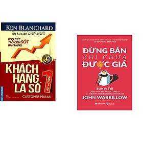 Combo 2 cuốn sách: Khách Hàng Là Số 1 + Đừng Bán Khi Chưa Được Giá