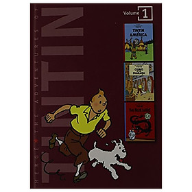 The Adventures of Tintin, Volume 1: Tintin in America, Cigars of the Pharaoh, and The Blue Lotus (Tintin Three-in-one)