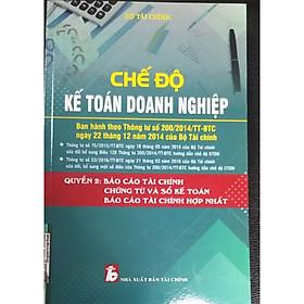 Chế độ kế toán doanh nghiệp quyển 2 : Báo cáo tài chính, chứng từ và sổ kế toán , báo cáo tài chính hợp nhất
