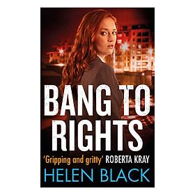 Bang to Rights - Liberty Chapman