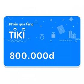 Phiếu Quà Tặng Tiki 800.000đ