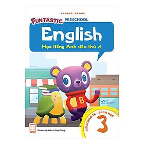 Học Tiếng Anh Siêu Thú Vị: Sách Học 3