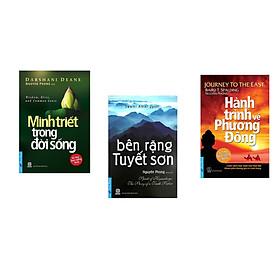 Combo 3 cuốn sách:  Minh Triết Trong Đời Sống + Bên Rặng Tuyết Sơn + Hành Trình Về Phương Đông (Bìa mềm)