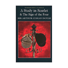 Tiểu thuyết tiếng Anh - - A Study in Scarlet & The Sign of the Four