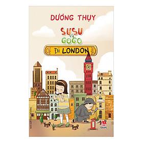 [Download sách] SuSu Và GoGo Đi LonDon