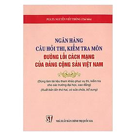 Ngân Hàng Câu Hỏi Thi, Kiểm Tra Môn Đường Lối Cách Mạng Của Đảng Cộng Sản Việt Nam