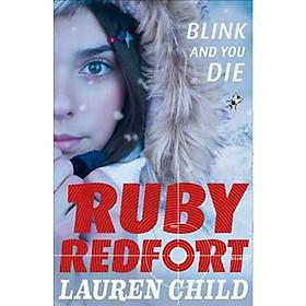 Blink and You Die - Ruby Redfort
