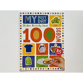 100 My Busy Day Sticker Activity Book - Miếng Chủ Đề 100 Từ Vựng Đầu Tiên Cho Bé.
