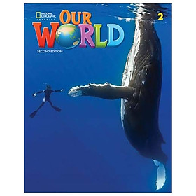 Our World 2 Student Book 2nd Edition (American English)