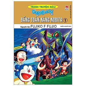 Doraemon Tranh Truyện Màu - Đấng Toàn Năng - Tập 1