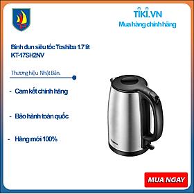 Bình đun siêu tốc Toshiba 1.7 lít KT-17SH2NV - HÀNG CHÍNH HÃNG