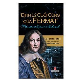 Định Lý Cuối Cùng Của Fermat - Một Mật Mã Huyền Bí Và Định Mệnh