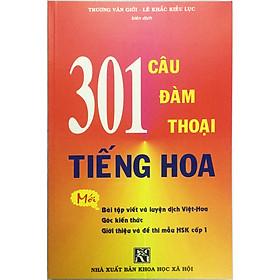301 câu đàm thoại tiếng hoa khổ lớn  (tặng kèm 1 bookmark)