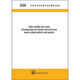 Tiêu Chuẩn Việt Nam Về Màng Địa Kỹ Thuật Polyetylen Khối Lượng Riêng Lớn (HDPE)