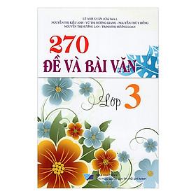 270 Đề Và Bài Văn Lớp 3