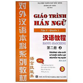 Giáo Trình Hán Ngữ Tập 2 - Quyển 1 (Kèm 2CD)