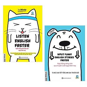"""Quẳng Nỗi Lo Tiếng Anh Đi Với Combo 2 Cuốn: Listen English faster – Nghe Tiếng Anh Hiệu Quả Ngay Hôm Nay - Phương Pháp Lồng Ghép """"Nghe Ngấm"""" Giúp Bạn Tăng Vọt Nghe Hiểu Sau 3 Tháng + Input Funny English Stories Faster - Nạp Thẳng Tiếng Anh Qua Truyện Cười Ngay Hôm Nay / Tặng Kèm Bookmark Thiết Kế Happy Life"""