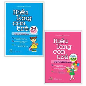 Combo Nuôi Dạy Con: Hiểu Lòng Con Trẻ (Tiểu Học) + Hiểu Lòng Con Trẻ (3 - 6 Tuổi) - Tặng kèm bookmark Happy Life