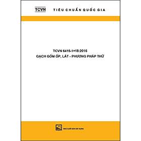 TCVN 6415-1 - 18:2016 Gạch Gốm Ốp, Lát - Phương Pháp Thử