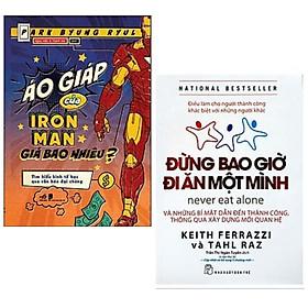 Combo 2 cuốn sách kinh tế học mới lạ: Áo Giáp Của Iron Man Giá Bao Nhiêu? + Đừng Bao Giờ Đi Ăn Một Mình