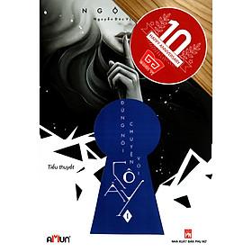 [Download sách] Cuốn tiểu thuyết trinh thám tâm lý tội phạm cân não của tác giả Sigmund Freund: Đừng Nói Chuyện Với Cô Ấy (Tập 1)