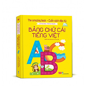 Sách Tương Tác - The amazing book - Cuốn sách diệu kỳ - Bảng chữ cái tiếng Việt