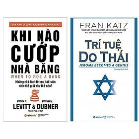 Combo Sách Kinh Tế Tư Duy Hấp Dẫn: Khi Nào Cướp Nhà Băng + Trí Tuệ Do Thái (Bộ 2 Cuốn Sách Nhà Kinh Doanh Nên Đọc / Tặng Kèm Bookmark Happy Life)