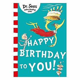 Dr Seuss: Happy Birthday To You