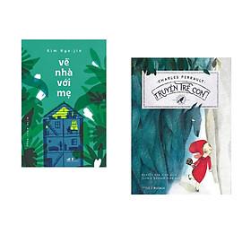Combo 2 cuốn sách: Truyện trẻ con + Về nhà với mẹ