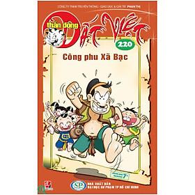 Thần Đồng Đất Việt Tập 220 - Công Phu Xã Bạc