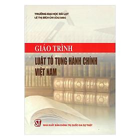 Giáo Trình Luật Tố Tụng Hành Chính Việt Nam