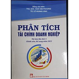 Phân tích tài chính doanh nghiệp Tai bản lần thứ 5 - chỉnh sửa bổ sung năm 2021