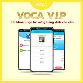 VOCA VIP: Tài Khoản Học Từ Vựng Tiếng Anh Online Theo Chủ Đề - Học từ vựng theo Flashcard - Học từ vựng theo Ngữ cảnh - giúp bạn học sâu, nhớ lâu 3000 từ vựng chỉ trong 60 ngày