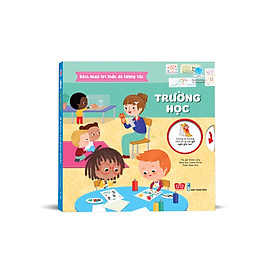 Cuốn sách tri thức làm say mê hàng triệu trẻ em thế giới: Bách Khoa Tri Thức Đa Tương Tác - Trường Học