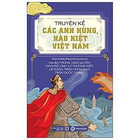 Truyện Kể Các Anh Hùng, Hào Kiệt Việt Nam