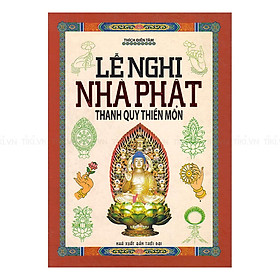 Lễ Nghi Nhà Phật Thanh Quy Thiền Môn