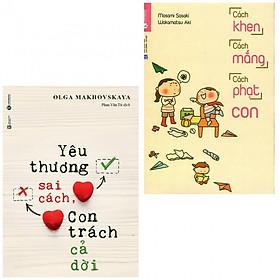 Combo yêu thương sai cách con trách cả đời+cách khen cách mắng cách phạt con (bản đặc biệt tặng kèm bookmark AHA)