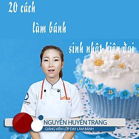 Unica - Khóa Học 20 Cách Làm Bánh Sinh Nhật Hiện Đại