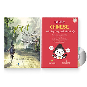 Combo 2 sách: Quick Chinese – Nói tiếng Trung Quốc cấp tốc (Trung – Pinyin – Việt) (Có Audio, CD nghe)  + 1001 bức thư viết cho tương lai (Trung - Pinyin - Việt) (Có Audio nghe) + DVD quà tặng