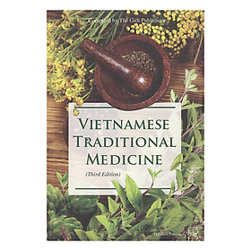 Y Học Cổ Truyền Việt Nam (Tiếng Anh) - Vietnamese Traditionnal Medicine
