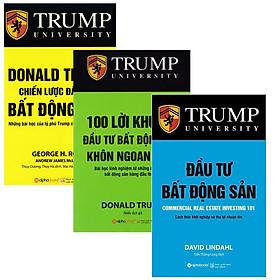 Combo Sách Về Đầu Tư Bất Động Sản  : Donald Trump - Chiến Lược Đầu Tư Bất Động Sản + Trump - 100 Lời Khuyên Đầu Tư Bất Động Sản Khôn Ngoan Nhất + Đầu Tư Bất Động Sản - Cách Thức Khởi Nghiệp Và Thu Lợi Nhuận Lớn