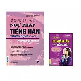 Ngữ Pháp Tiếng Hàn Thông Dụng Cao Cấp + Những Từ Dễ Nhầm Lẫn Trong Tiếng Hàn