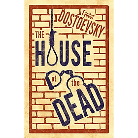 The House of the Dead: New Translation