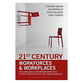 21st Century Workforces and Workplaces