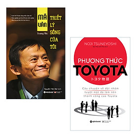 Combo Câu Chuyện Thành Công Của Những Người Khổng Lồ: Mã Vân Triết Lý Sống Của Tôi + Phương Thức Toyota : Câu Chuyện Về Đội Nhóm Tuyệt Mật