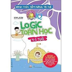 [Download sách] Đánh Thức Tiềm Năng Trí Tuệ - Logic Toán Học (4-5 Tuổi)